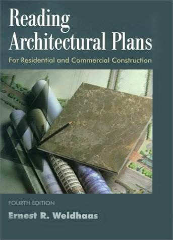 Reading Architectural Plans: For Residential and Commercial Construction, 4th Edition