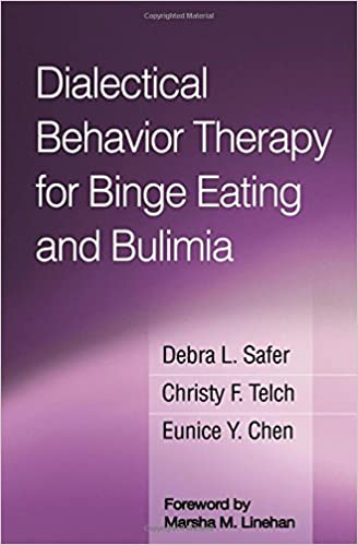 Workbook body image therapy worksheets : Dialectical Behavior Therapy for Binge Eating and Bulimia ...