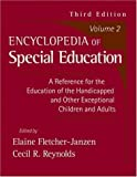 Encyclopedia of Special Education, Second Edition: A Reference for the Education of the Handicappedand Other Exceptional Children and Adults,Volume 2
