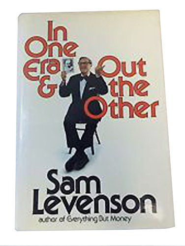 In One Era And Out The Other by Sam Levenson