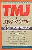 TMJ Syndrome, Richard Goldman and Virginia McCullough, 0671659669