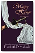 A Matter of Honor (Horstberg Saga) (Volume 2)