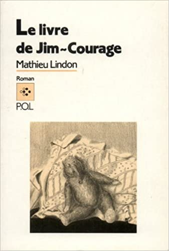 Le Livre De Jim Courage Roman French Edition Mathieu