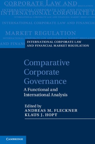 Download Comparative Corporate Governance (International Corporate Law and Financial Market Regulation) Pdf
