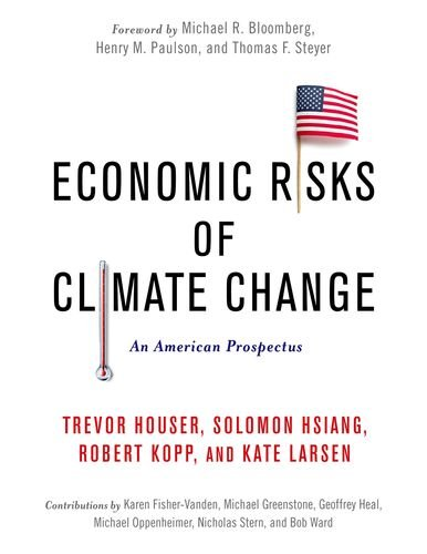 Economic Risks of Climate Change: An American - Policy Climate Foundations