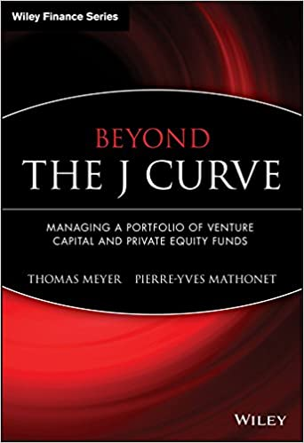 Beyond The J Curve: Managing A Portfolio Of Venture Capital And Private Equity Funds Descargar PDF