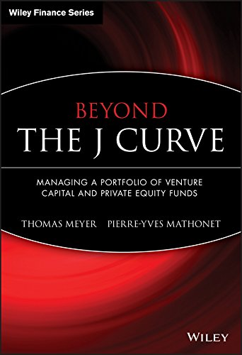 Beyond the J Curve: Managing a Portfolio of Venture Capital and Private Equity Funds pdf epub