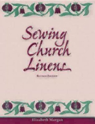 Morgan Embroidery (Sewing Church Linens: Convent Hemming and Simple Embroidery)