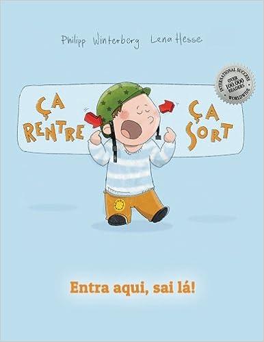 Livre gratuits en ligne Ça rentre, ça sort ! Entra aqui, sai lá!: Un livre d'images pour les enfants (Edition bilingue français-portugais brésilien) epub pdf