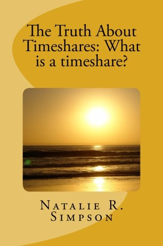 The Truth About Timeshares: What is a timeshare?