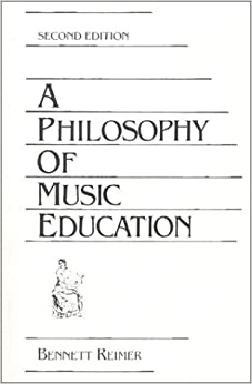 A Philosophy of Music Education (Second Edition)