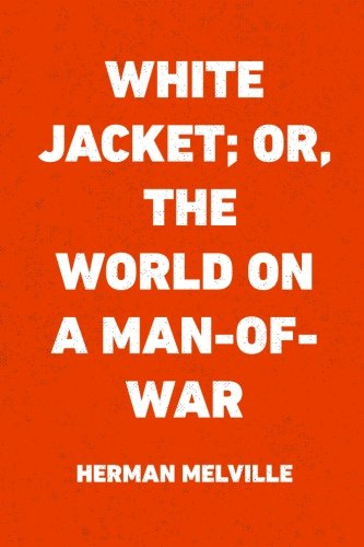 White Jacket World Man War