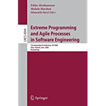 Extreme Programming and Agile Processes in Software Engineering: 7th International Conference, XP 2006, Oulu, Finland, June 17-22, 2006, Proceedings