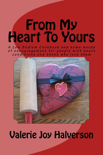From My Heart To Yours by Valerie Halverson