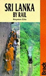Sri Lanka by Rail (Bradt Rail Guides)