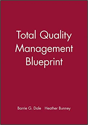 Total quality management blueprint business blueprints amazon total quality management blueprint business blueprints amazon barrie g dale 9780631195771 books malvernweather Image collections