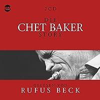 Die Chet Baker Story: Musik & Bio