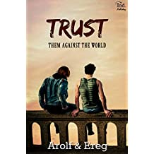 TRUST (Romance Gay): Them against the world (French Edition)
