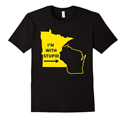 Funny Im With Stupid Minnesota Wisconsin Rivalry Gift Shirt