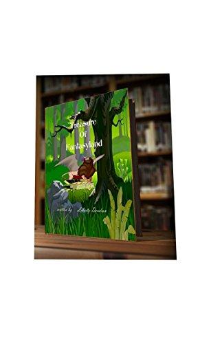 Book: Treasure of Fantasyland by Liberty Dendron