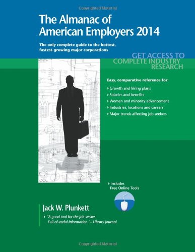 The Almanac of American Employers 2014: Market Research, Statistics & Trends Pertaining to the Leading Corporate Emp