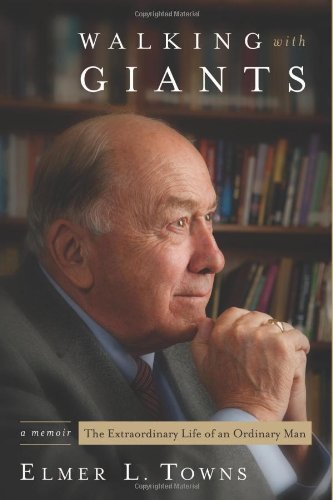 Read Online Walking With Giants: An Extrordinary Life of an Ordinary Man PDF