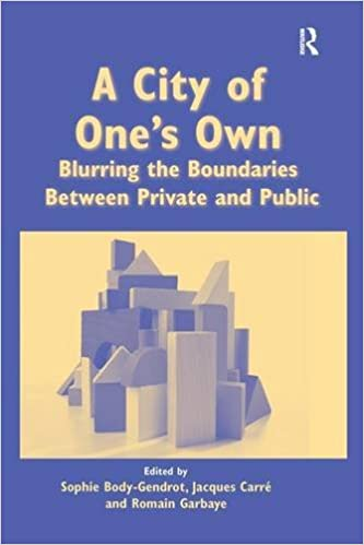 Book A City of One's Own: Blurring the Boundaries Between Private and Public