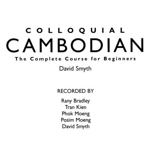 Colloquial Cambodian (Colloquial Series)...