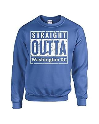 Straight Outta Washington Dc - Sweatshirt