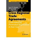 img - for [(Cross Regional Trade Agreements: Understanding Permeated Regionalism in East Asia )] [Author: Saori N. Katada] [Nov-2008] book / textbook / text book