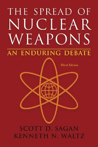 The Spread of Nuclear Weapons: An Enduring Debate (Third Edition)