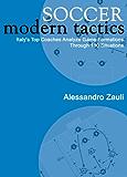 Soccer: Modern Tactics (English Edition)