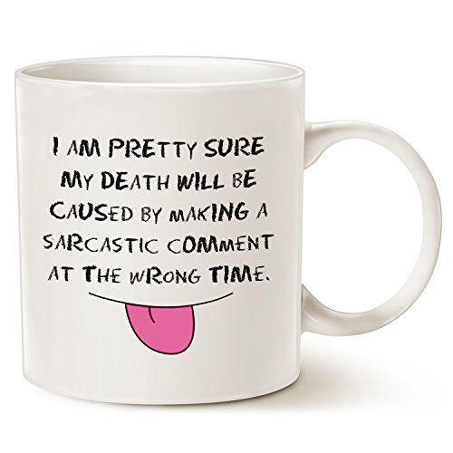 Sarcastic Comment Funny Coffee Mug Christmas Gifts, Unique Christmas or Birthday Gifts Porcelain Cup White, 14 Oz by LaTazas - Cute Halloween Comments