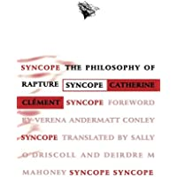 Syncope: The Philosophy of Rapture