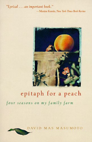 Epitaph for a Peach: Four Seasons on My Family Farm by HarperOne