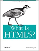 What Is HTML5? Front Cover