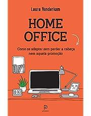 Home office: como se adaptar sem perder a cabeça nem aquela promoção