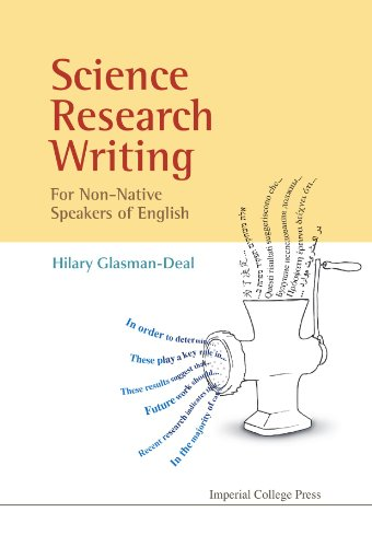 Science Research Writing: A Guide for Non-Native Speakers of English by Imperial College Press
