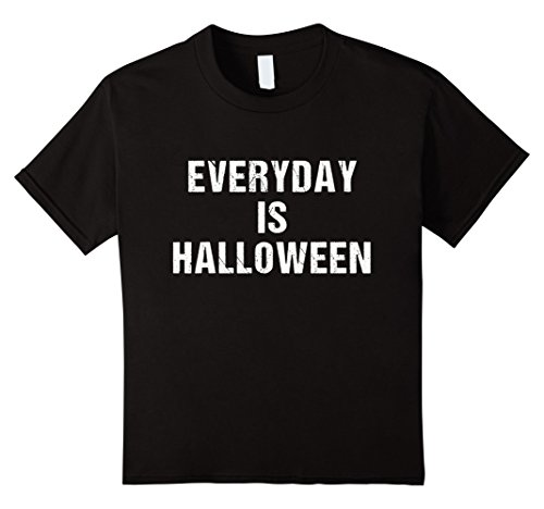 Kids Everyday is Halloween 2017 Funny T-Shirt 6 Black
