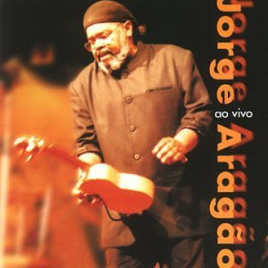 Jorge Aragao - Jorge Aragao Ao Vivo - Amazon.com Music