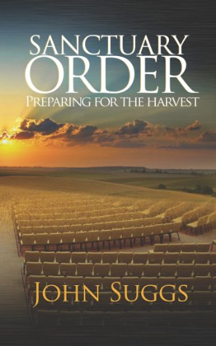 Sanctuary Order- Preparing For The Harvest