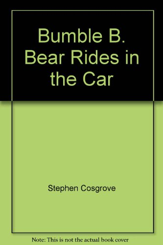 Bumble B. Bear Rides in the Car