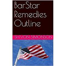 BarStar Remedies Outline