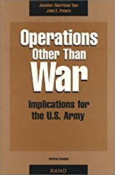 Operations Other Than War: Implications for the U.S. Army