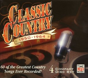 Classic Country: 1950-64 by Time Life Records