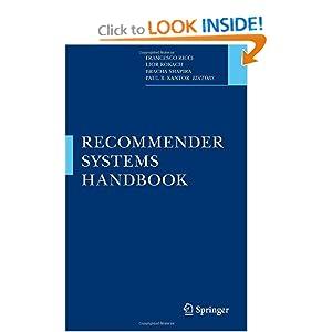 Recommender Systems Handbook Francesco Ricci, Lior Rokach, Bracha Shapira and Paul B. Kantor