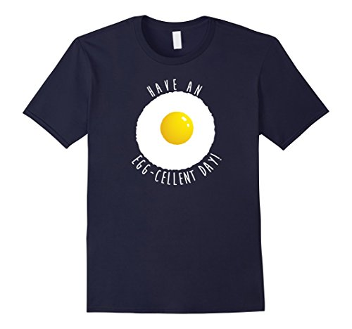 Men's Have an Egg-cellent Day T Shirt 2XL Navy