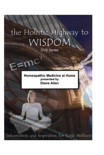 (Homeopathic Medicine at Home [DVD] [NTSC] by Presented by Diane Allan)