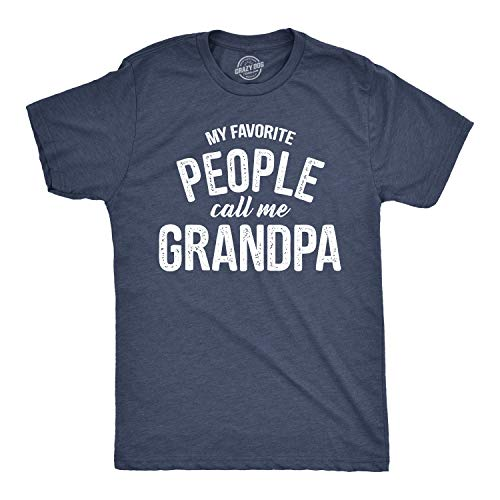 (Mens My Favorite People Call Me Grandpa Tshirt Funny Fathers Day Tee for Guys (Heather Navy) - XL)