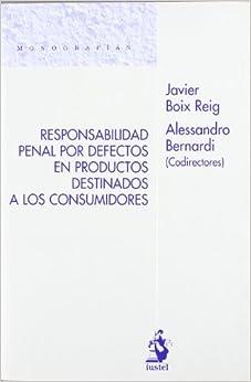Responsabilidad Penal por Defectos en Productos Destinados a los Consumidores